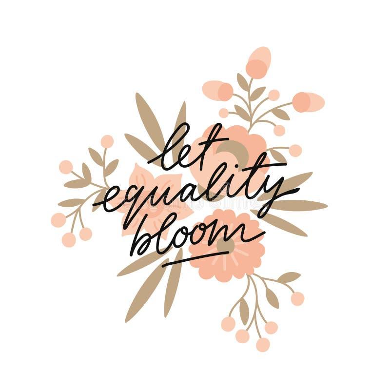 Pozwala równość kwiatu slogan z kwiecistą ilustracją royalty ilustracja