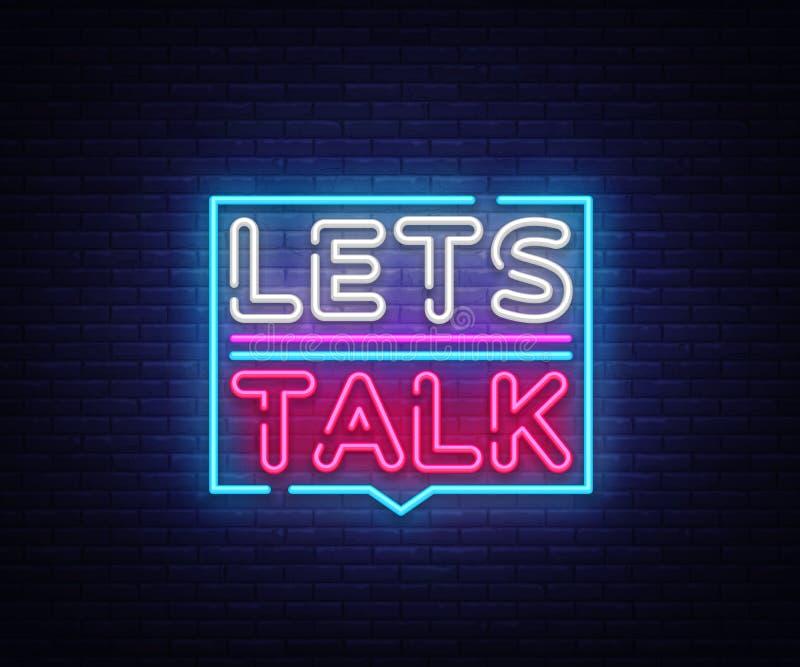 Pozwala ` s rozmowy neonowych znaki wektorowych Pozwala rozmowa teksta projekta szablonu neonowego znaka, lekki sztandar, neonowy royalty ilustracja
