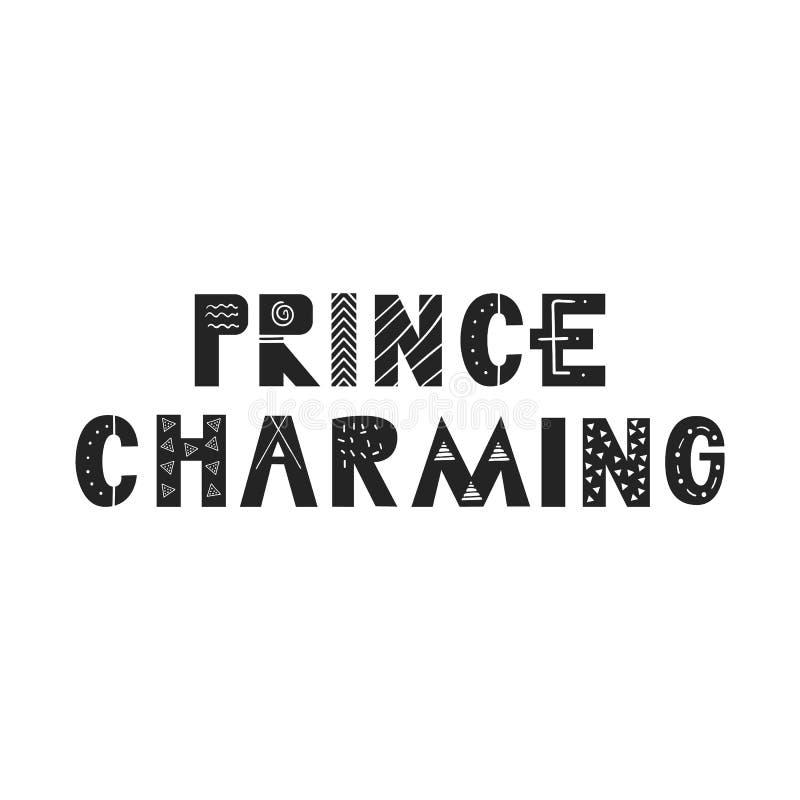Príncipe Charming - dé el cartel exhausto del cuarto de niños de las letras Ejemplo blanco y negro del vector en estilo escandina libre illustration