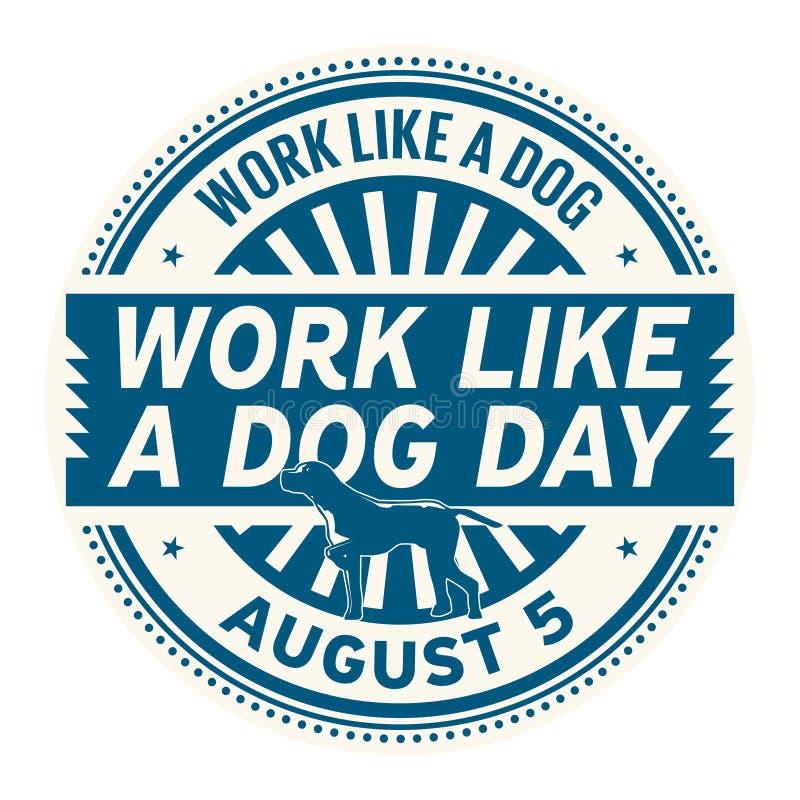 Praca Jak Psi dzień royalty ilustracja