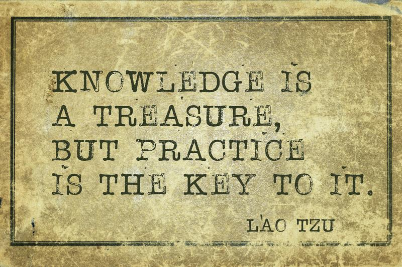 Practice LT. Knowledge is a treasure, but practice is the key to it - ancient Chinese philosopher Lao Tzu quote printed on grunge vintage cardboard vector illustration