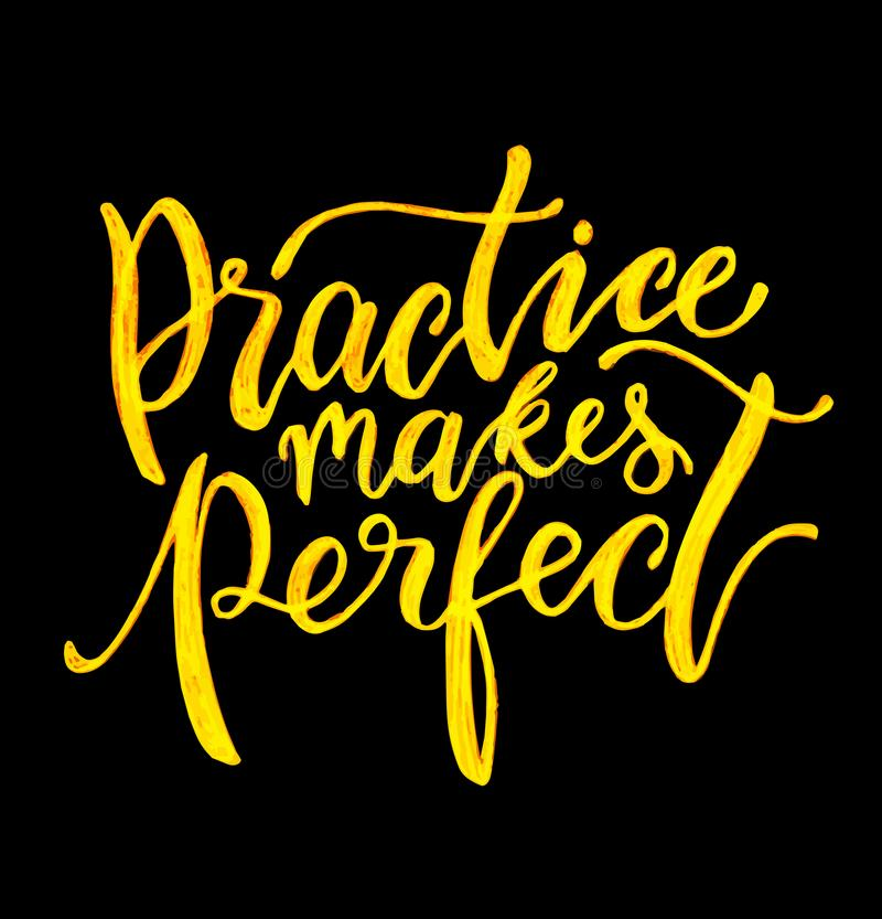 Practice Makes Perfect. Lettering handwritten quote royalty free illustration