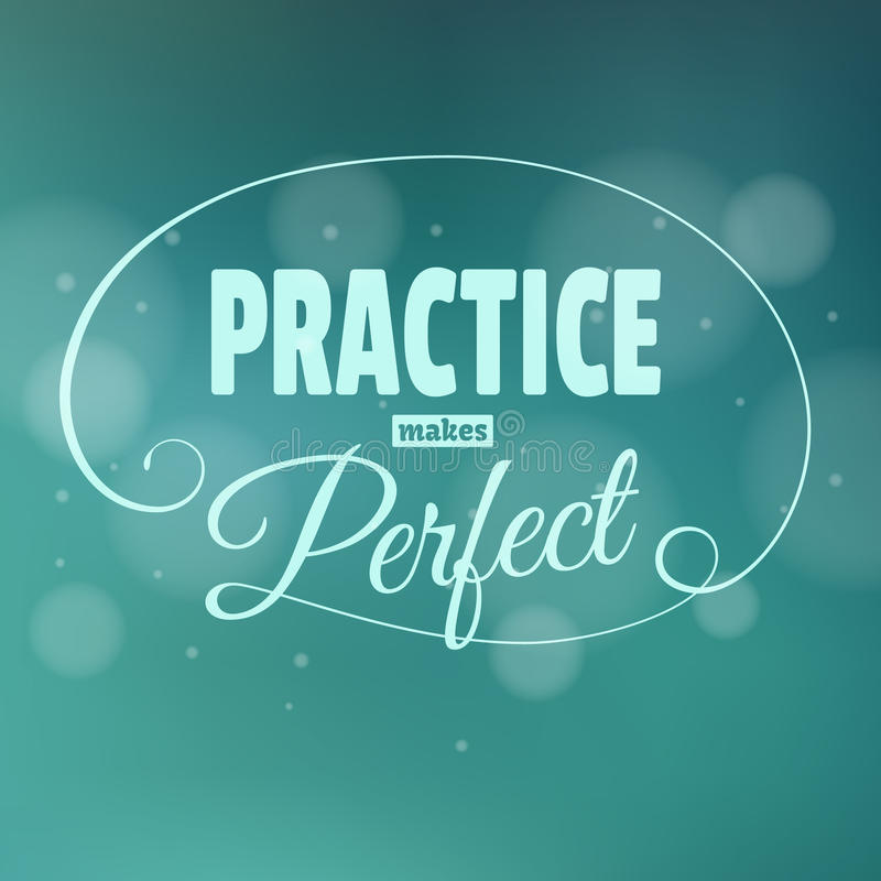 Practice makes perfest. Lettering. royalty free illustration