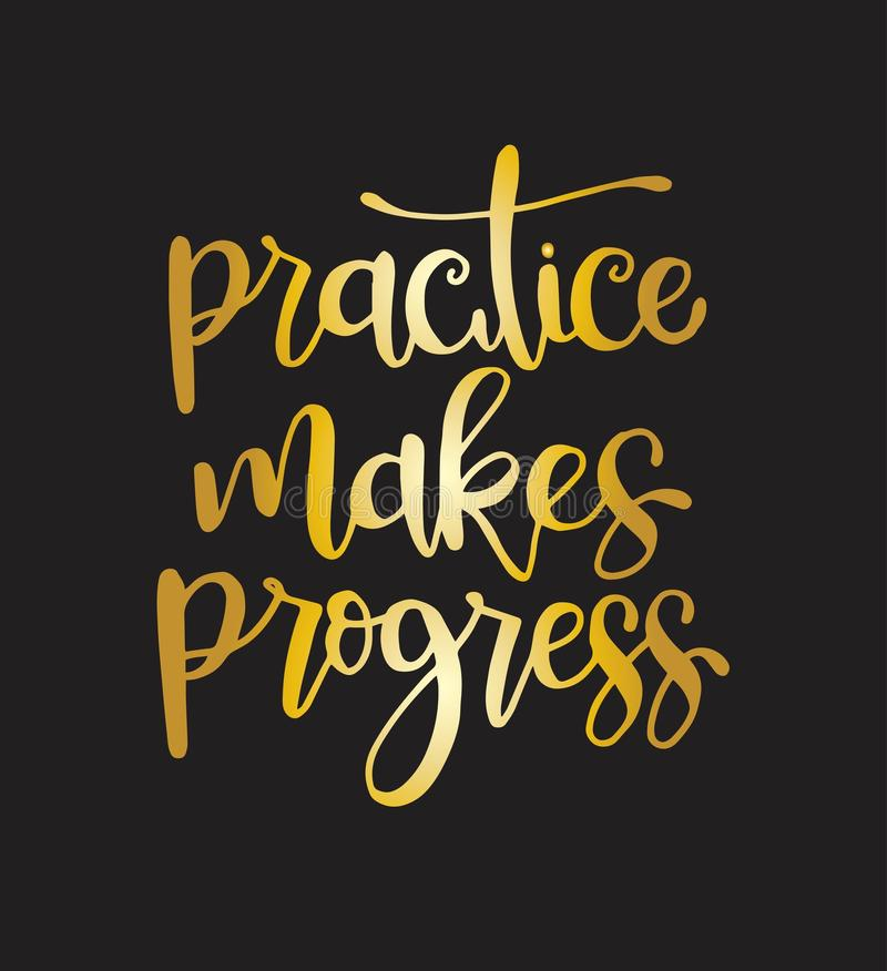 Practice makes progress, hand drawn typography poster. T shirt hand lettered calligraphic design stock illustration