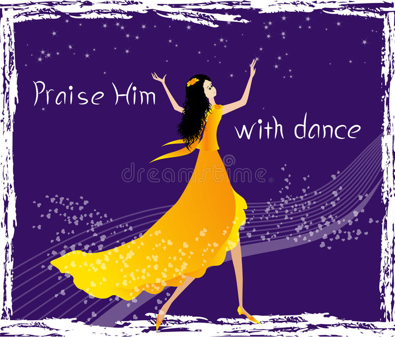 Praise Him with dance. Praise the Lord with dance -vector illustration vector illustration