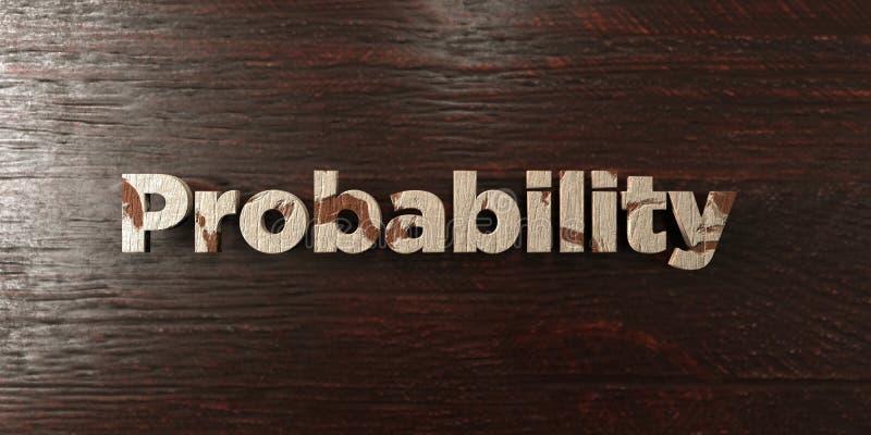 Prawdopodobieństwo - grungy drewniany nagłówek na klonie - 3D odpłacający się królewskość bezpłatny akcyjny wizerunek ilustracji