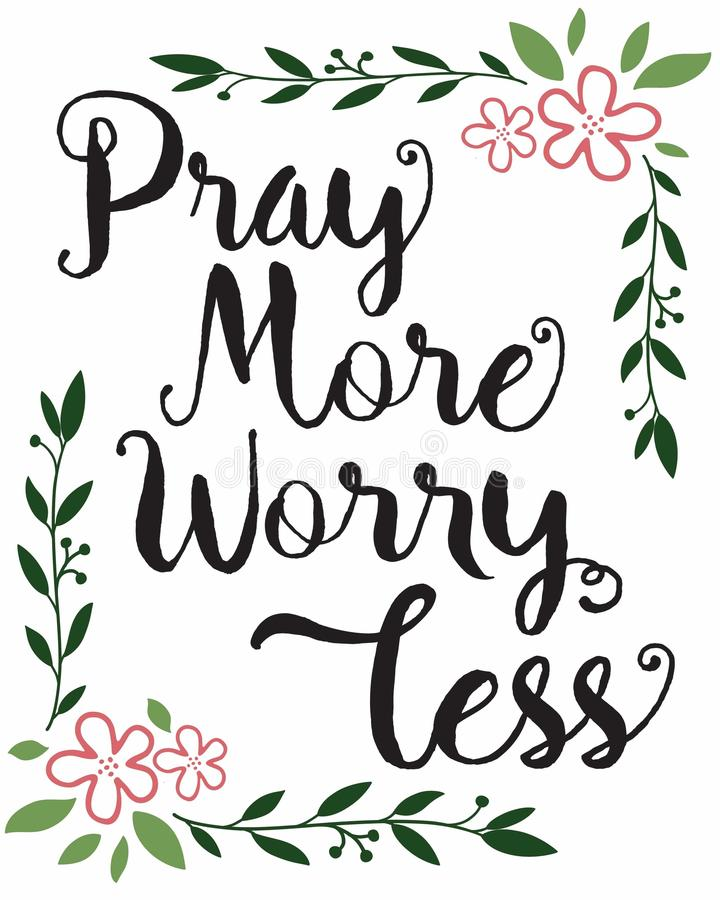 Free Pray More Worry Less Calligraphy Typography Stock Images - 104281934