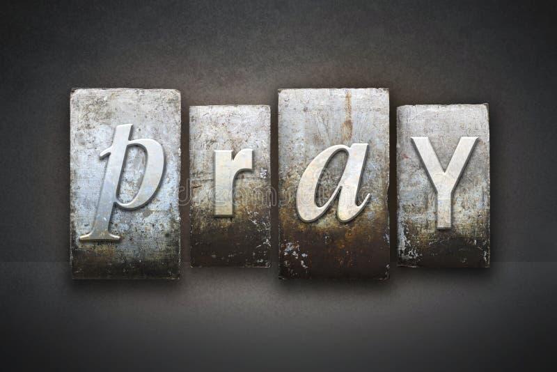 Preghi lo scritto tipografico immagini stock