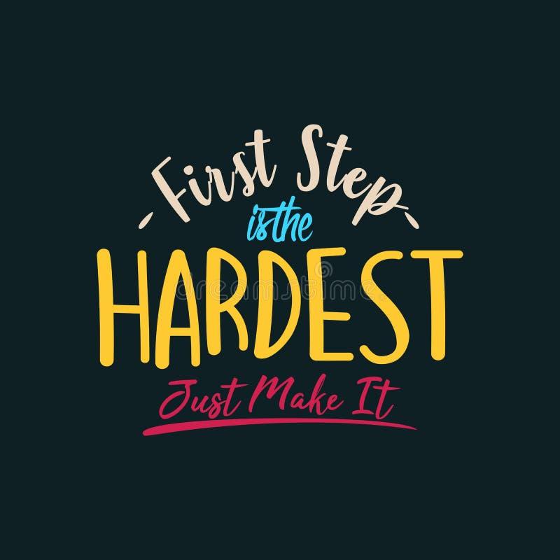 Première étape dans le plus dur juste le faire illustration stock