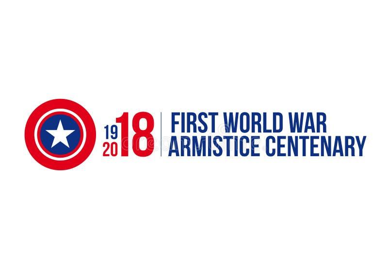 1918-2018 PREMIER CENTENAIRE DE GUERRE MONDIALE - JOUR D'ARMISTICE illustration stock