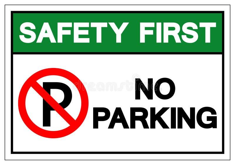 Premier signe de symbole de stationnement interdit de sécurité, illustration de vecteur, isolat sur le label blanc de fond EPS10 illustration stock