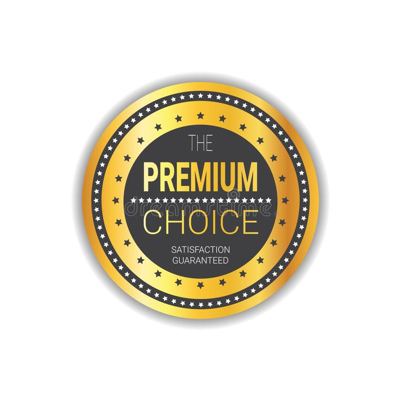 Premium Choice Seal Golden Medal Product Quality Sticker Isolated. Vector Illustration royalty free illustration
