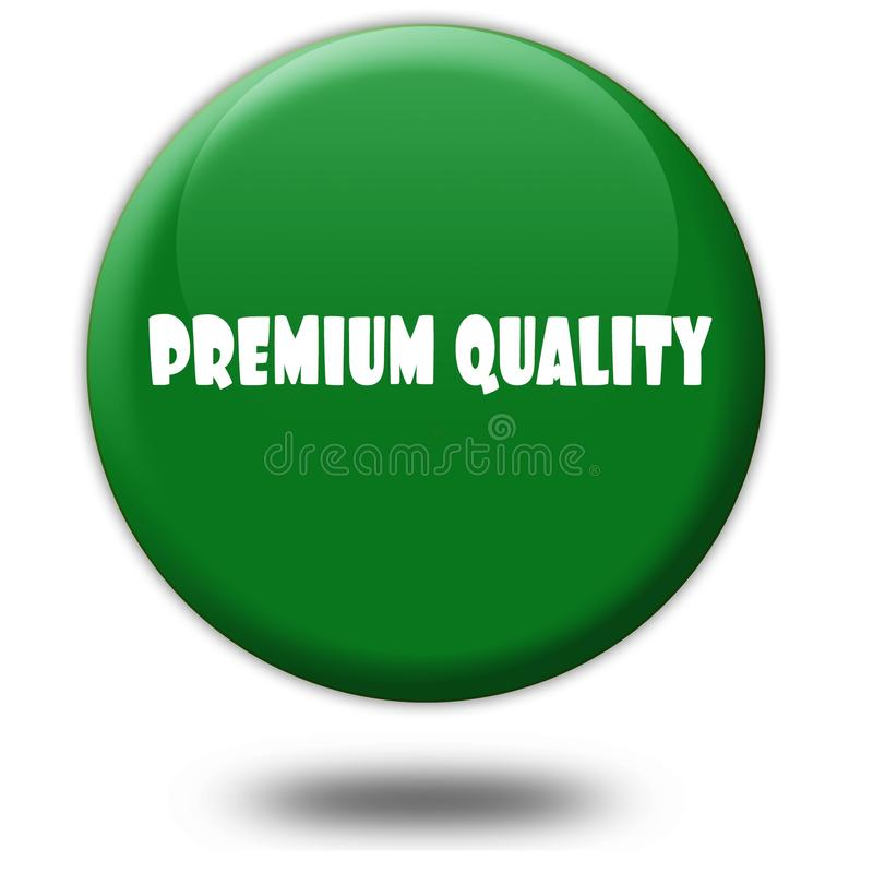 PREMIUM QUALITY on green 3d button. Illustration graphic design concept image royalty free illustration