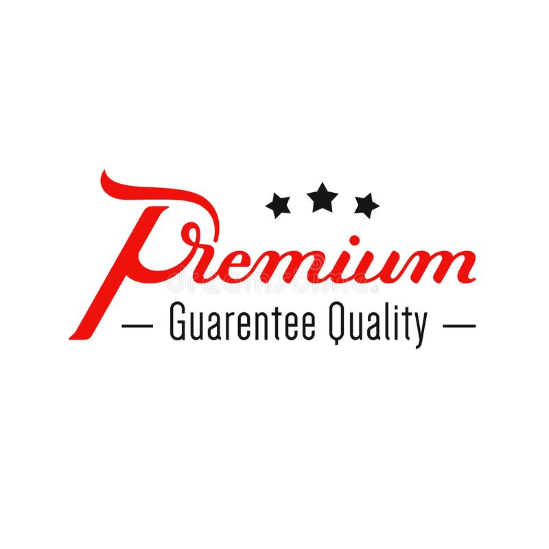 Premium. Quality guarantee. Hand written lettering logo. Modern label, badge. emblem. Calligraphy. Isolated on white royalty free illustration