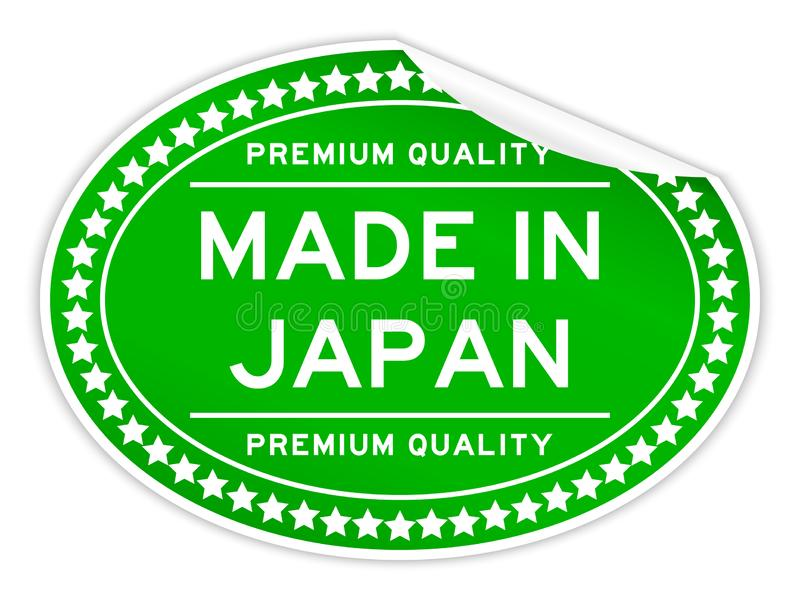 Premium quality made in japan green color oval sticker on white backgroun. Premium quality made in japan green color oval seal sticker on white background vector illustration