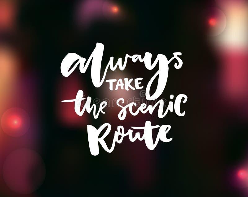 Prenda sempre l'itinerario scenico La citazione ispiratrice su buio ha offuscato il fondo con il rosa e le luci gialle caldi illustrazione di stock