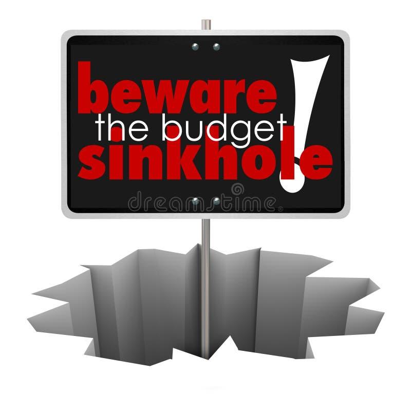 Prenez garde de la faillite de problème d'argent de trou de signe d'effondrement de budget illustration libre de droits