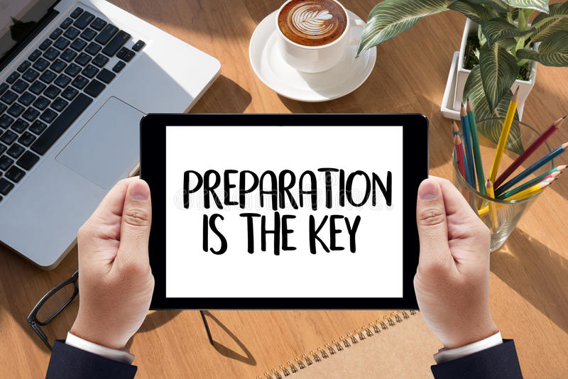 PREPÁRESE y la PREPARACIÓN ES el plan DOMINANTE, se prepara, se realiza imagen de archivo libre de regalías