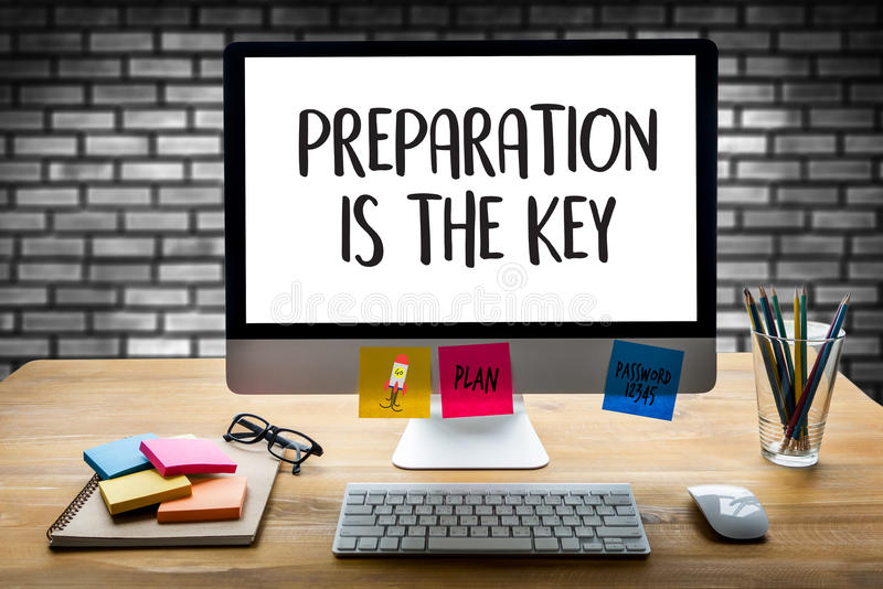 PREPARATION IS THE KEY plan BE PREPARED concept just prepare to stock photography