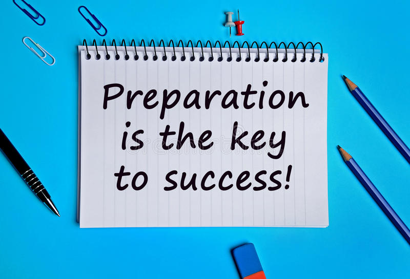 Preparation Is The Key To Success Stock Photo - Image of preparation, page: 68588038