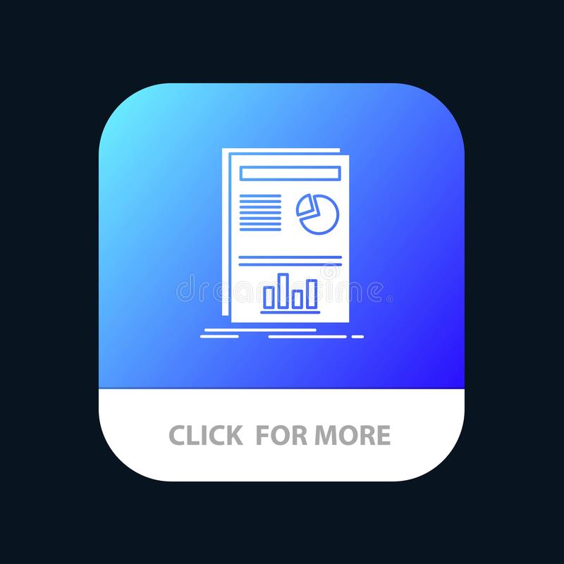 Presentation, Layout, Graph, Success Mobile App Button. Android and IOS Glyph Version royalty free illustration