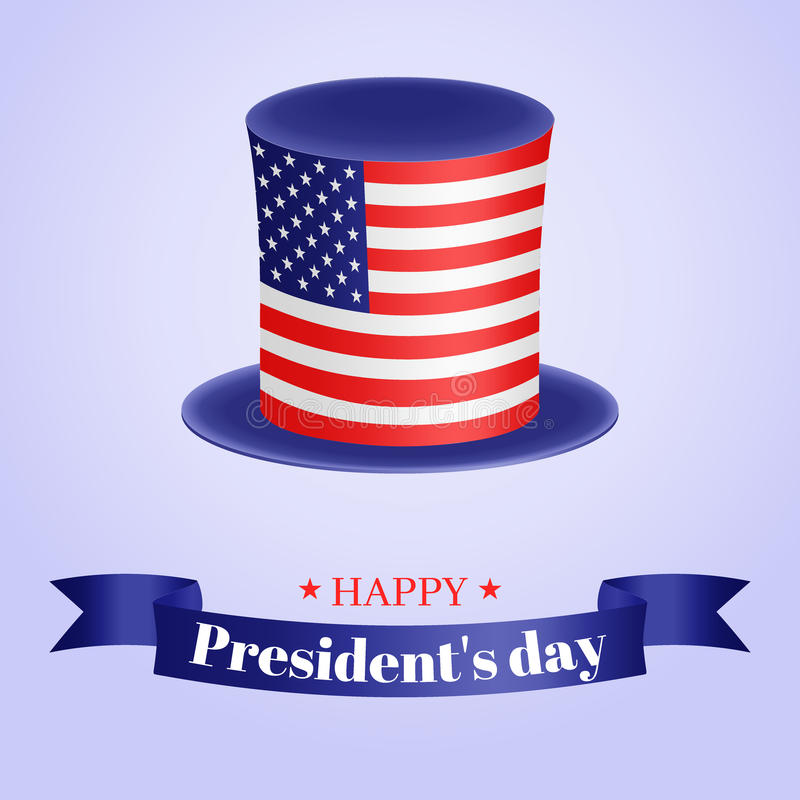 President`s Day vector illustration. American top hat and greeting inscription on the tape. Usable for design card stock illustration