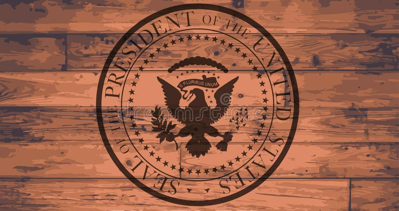 Presidential Seal Brand. Ed onto a set of wooden planks stock illustration