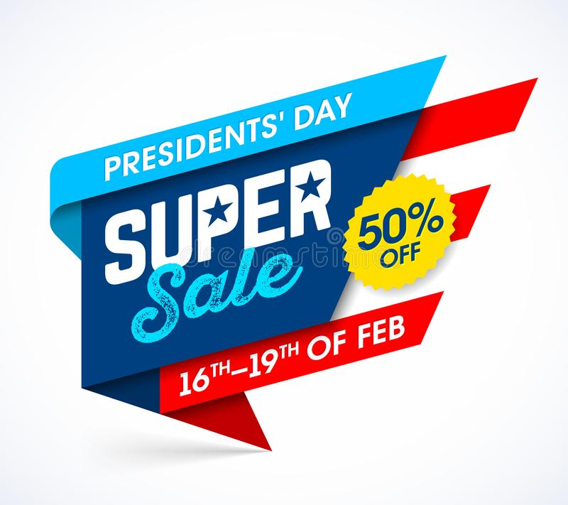Presidents Day Super Sale banner. Presidents` Day Super Sale banner design template, big weekend sale, special offer stock illustration