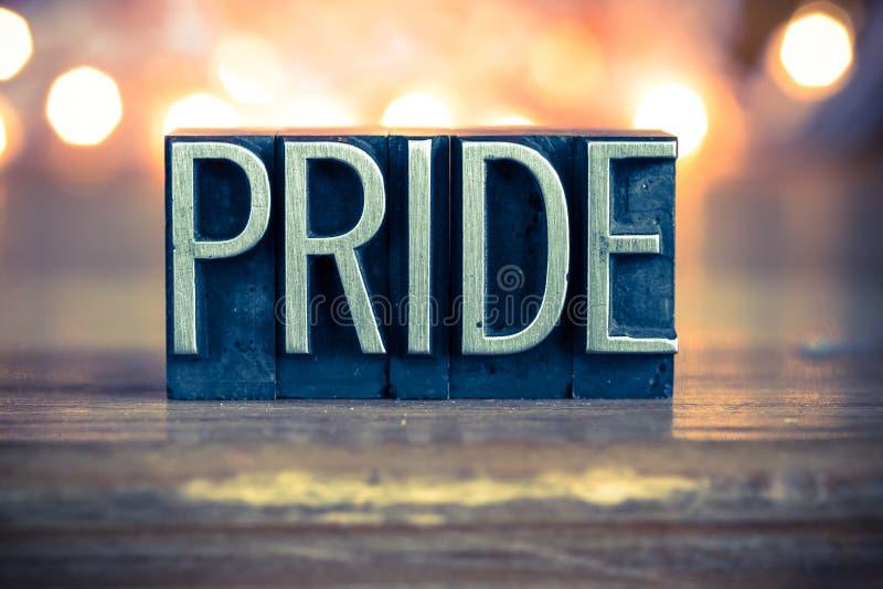 Pride Concept Metal Letterpress Type fotografia stock