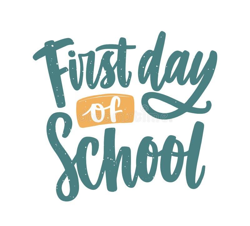 Primeiro dia da inscrição da escola escrito à mão com roteiro caligráfico elegante Composição moderna do texto escrito isolada ilustração stock