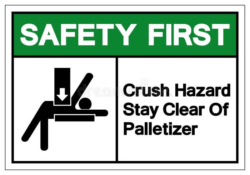 Primo soggiorno di rischio di schiacciamento di sicurezza chiaro del segno di simbolo di Palletizer, illustrazione di vettore, is royalty illustrazione gratis