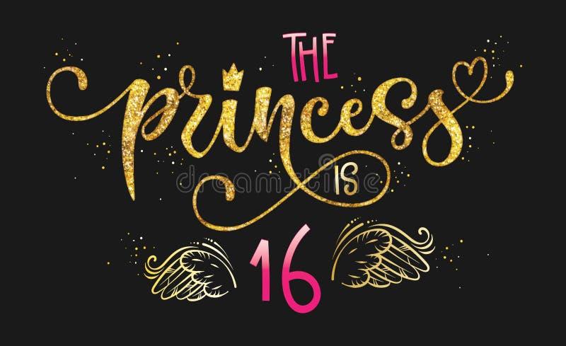 Prinsessan är citationstecken 16 Årsdag kalligrafi för hand för födelsedagparti som utdragen märker logouttryck vektor illustrationer