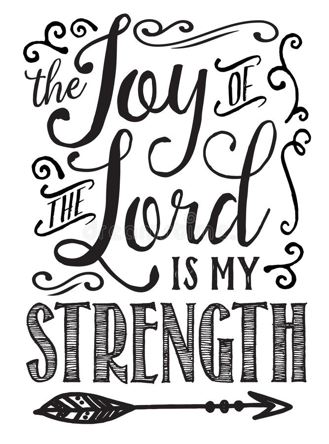 The Joy of the Lord is my Strength Calligraphy royalty free illustration