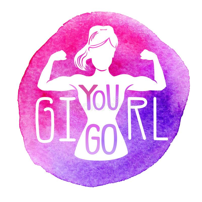 You go, girl. Vector fitness illustration with bright watercolor background, female silhouette, hand lettering and motivational me royalty free illustration