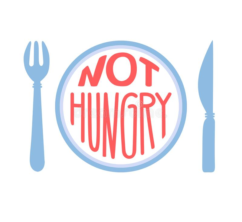 Not hungry. Intermittent fasting concept. Hand drawn lettering illustration of a plate with a fork, a knife, and a motivational me. Ssage in blue and pink vector illustration