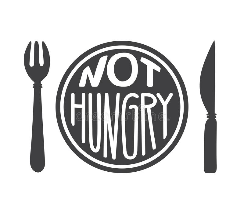 Not hungry. Intermittent fasting concept. Hand drawn lettering illustration of a plate with a fork, a knife, and a motivational me. Ssage. Inspirational quote vector illustration