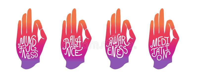Mindfulness. Balance. Awareness. Meditation. Set of lettering hands. Mindfulness. Balance. Awareness. Meditation. Set of four vector illustrations with hand in vector illustration