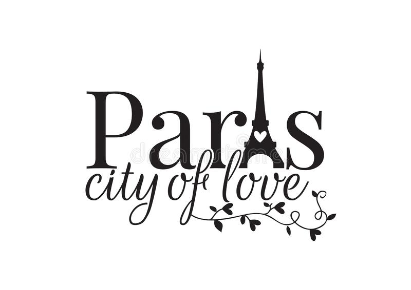 Paris city of love, Wording design, Wall Decals, Eiffel Tower royalty free illustration