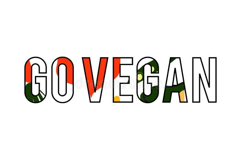 Go vegan. Illustration motivation quote for your design. vector illustration
