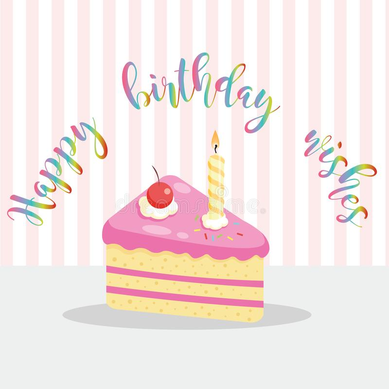 Piece of cake with a candle, happy birthday greeting card vector illustration. Piece of cake with a candle, happy birthday cute greeting card vector illustration royalty free illustration