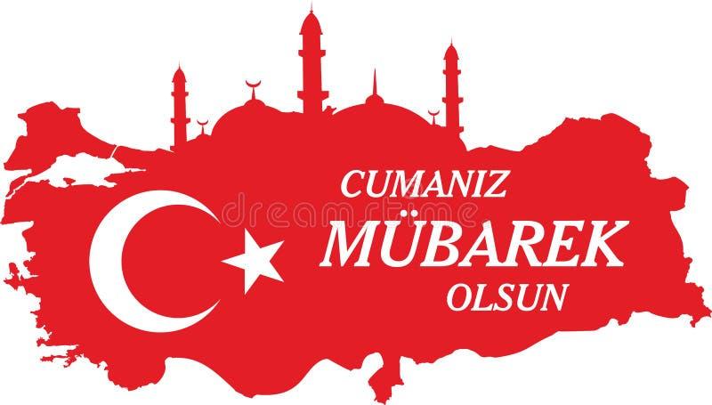 Have a good Friday Turkish Speak: Hayirli Cumalar. Turkey map Vector Illustration. Vector of jumah mubarakah Friday mubarak in tur royalty free illustration