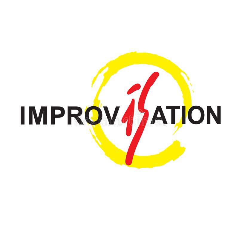 Improvisation - simple inspire motivational quote. Hand drawn beautiful lettering. Print. For inspirational poster, t-shirt, bag, cups, card, flyer, sticker stock illustration
