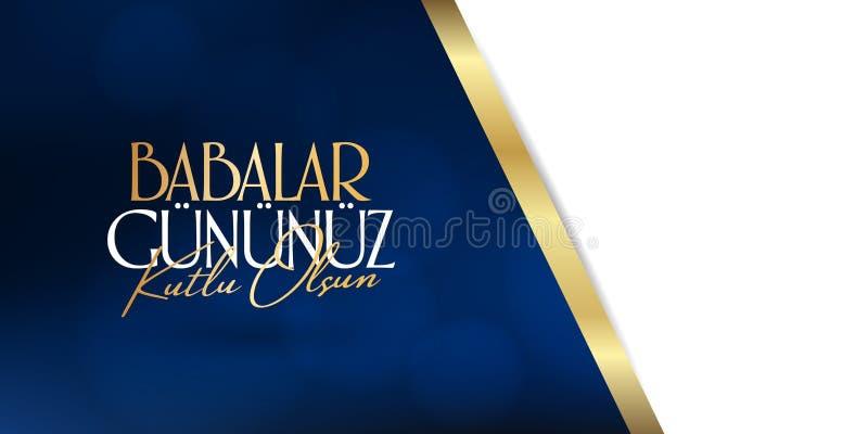 International Happy Father`s Day. Billboard, Poster, Social Media, Greeting Card template. Turkish: Babalar Gununuz Kutlu Olsun royalty free illustration