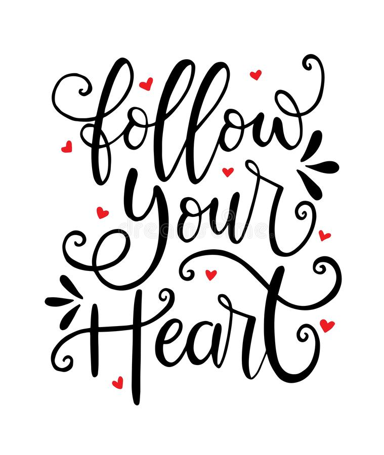 Follow your heart - inscription hand lettering vector.Typography design. Greetings card. Vector illustration vector illustration