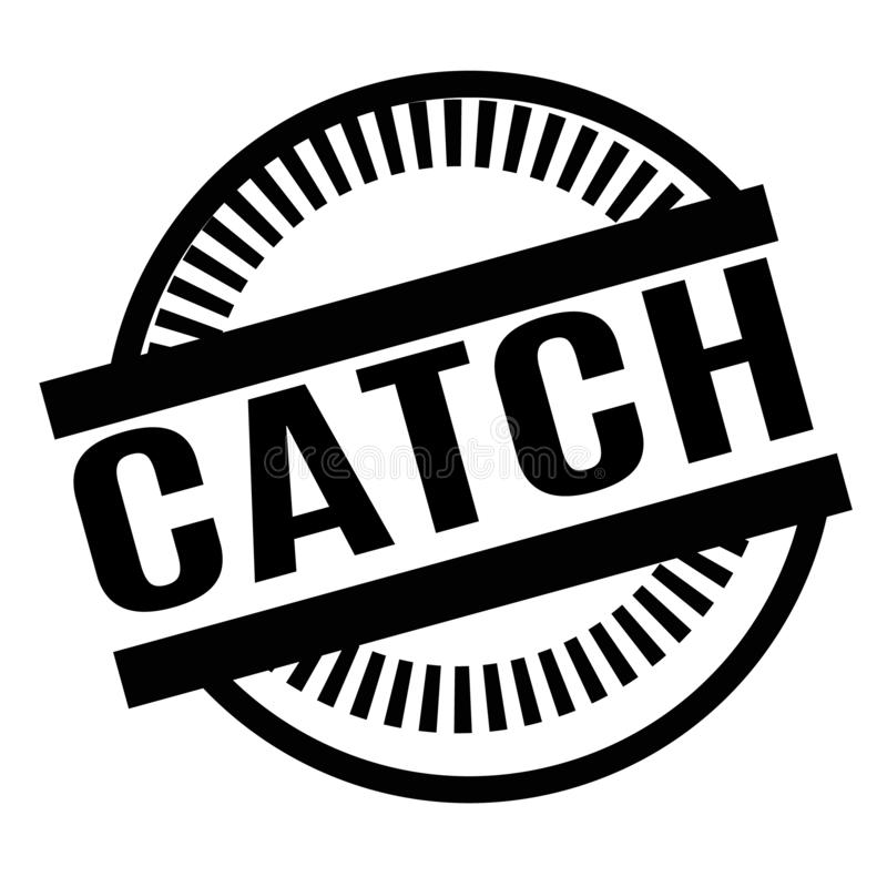 Print catch stamp on white. Background. Labels and stickers series royalty free illustration