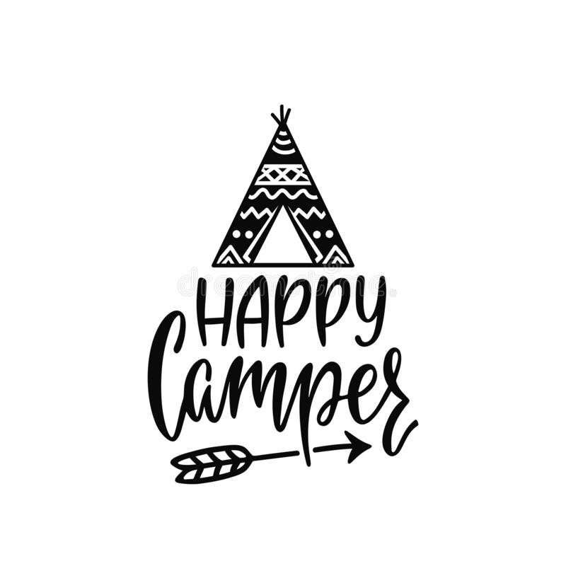 Inspirational vector lettering phrase: Happy Camper. Hand drawn kid poster with teepee and arrow. Typography romantic quote about adventure in scandinavian stock illustration