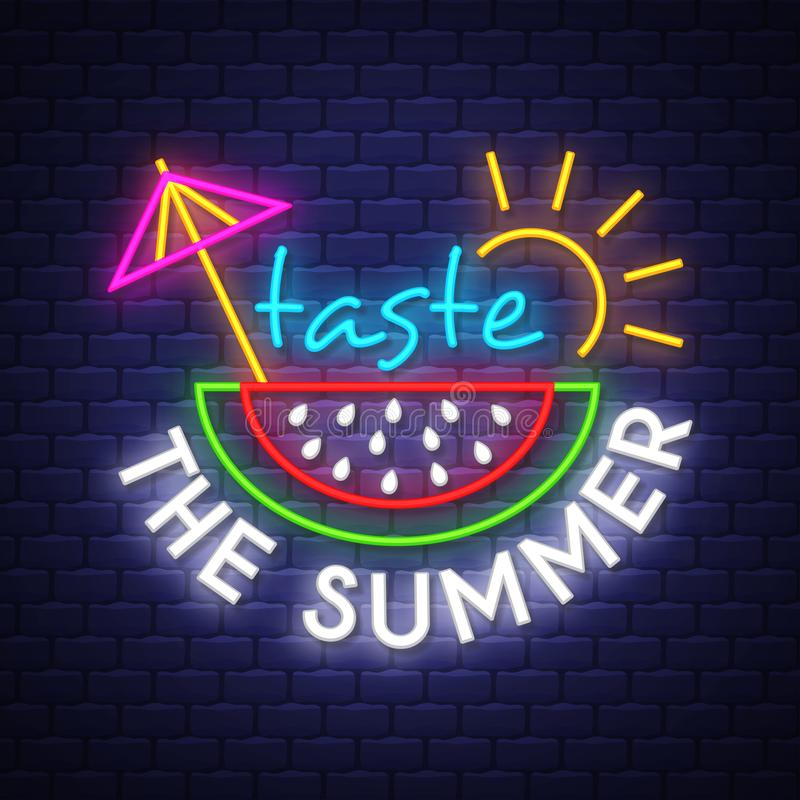 Taste the summer. Summer holiday banner. Neon banner. Neon sign. Vector royalty free illustration