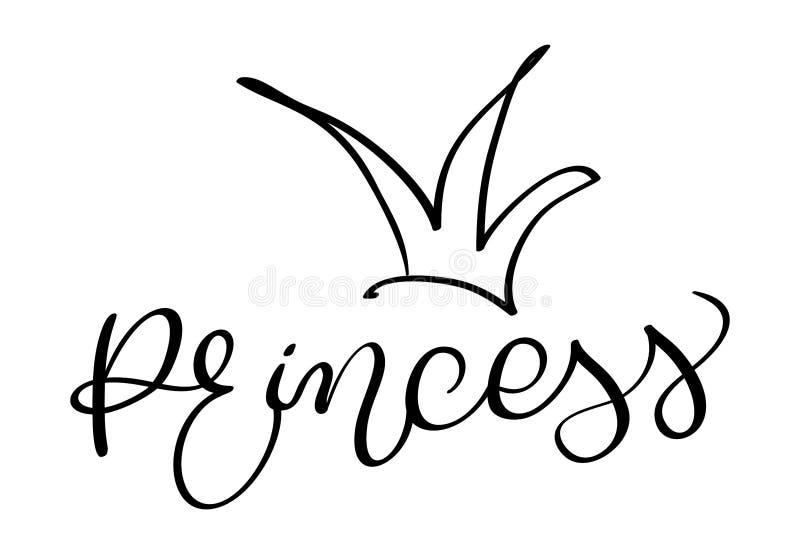 Prinzessinwort mit Krone auf weißem Hintergrund Hand gezeichnete Kalligraphiebeschriftung Vektorillustration EPS10 lizenzfreie abbildung