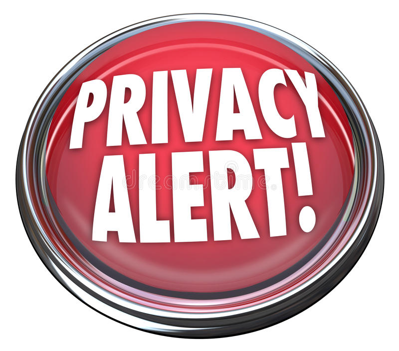 Privacy Alert 3d Red Button Light Warning Danger stock illustration