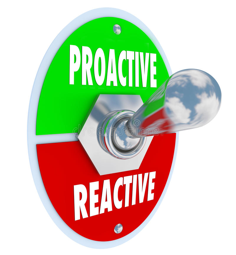 Proactive Vs Reactive Toggle Switch Decide Take Charge. A metal toggle switch with plate reading Proactive and Reactive symbolizing the need to take charge to stock illustration